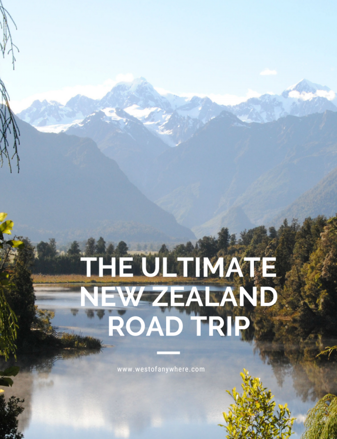 The Ultimate New Zealand Road Trip